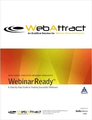 WebinarReady™: A Step-by-Step Guide to Hosting Successful Webinars