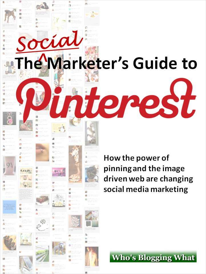 The Social Marketer's Guide to Pinterest