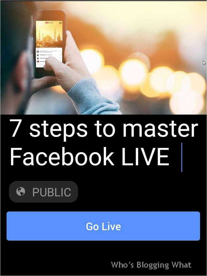7 Steps to Master Facebook LIVE