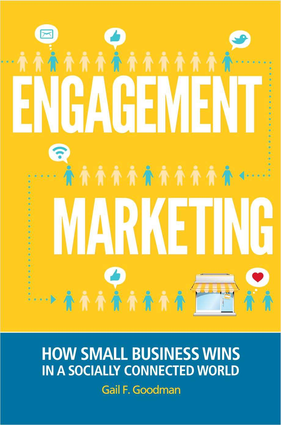 Engagement Marketing: How Small Business Wins in a Socially Connected World-- Complimentary Excerpt