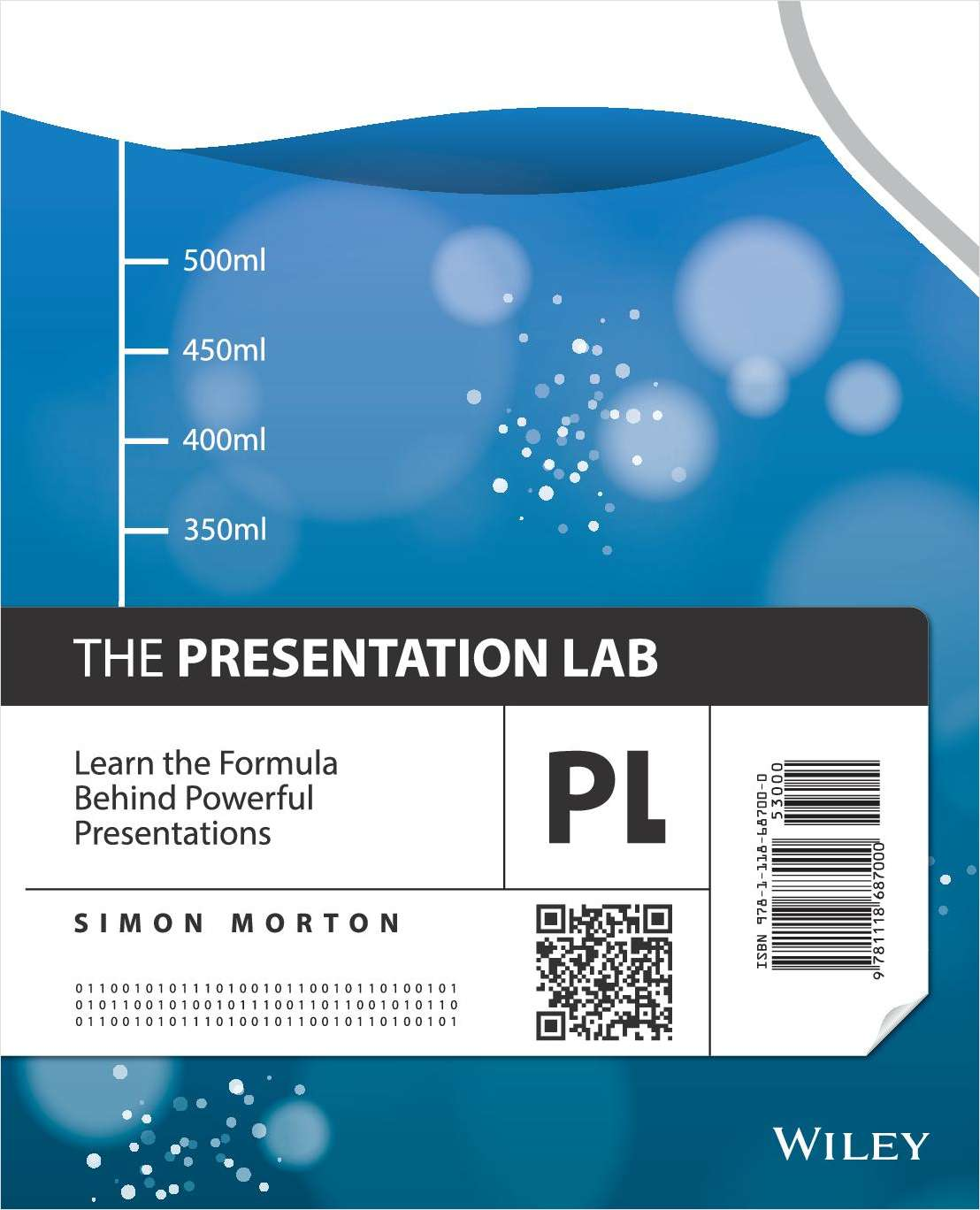 The Presentation Lab: Learn the Formula Behind Powerful Presentations --Free Sample Chapter