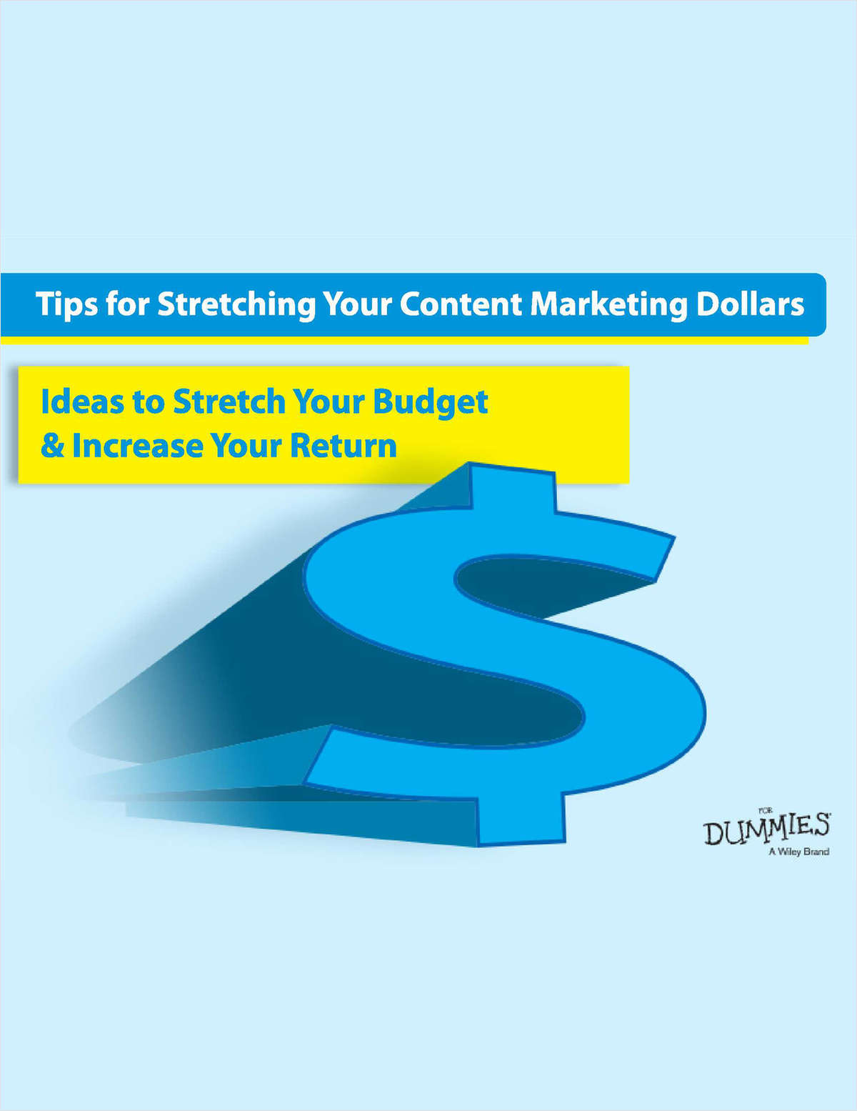 Tips for Stretching Your Content Marketing Dollars
