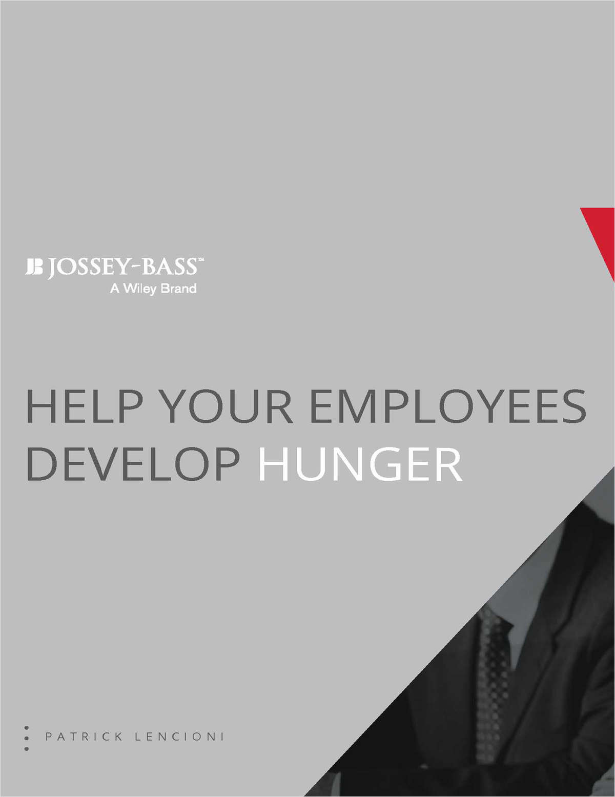 Help Your Employees Develop Hunger
