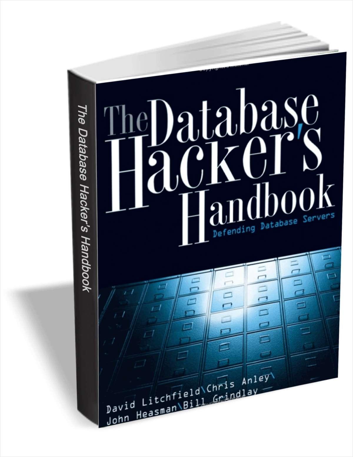 The Database Hacker's Handbook: Defending Database Servers (a $50 value!)