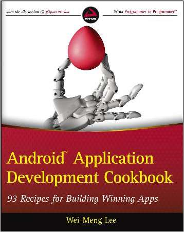 Android Application Development Cookbook: 93 Recipes for Building Winning Apps--Free Sample Chapter