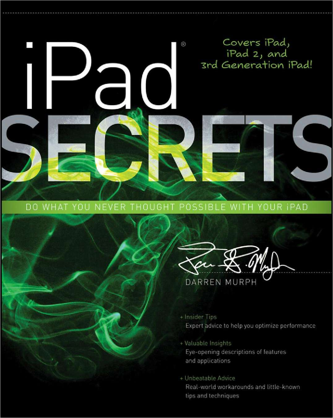 iPad Secrets (Covers iPad, iPad 2, and 3rd Generation iPad)--Free Sample Chapter