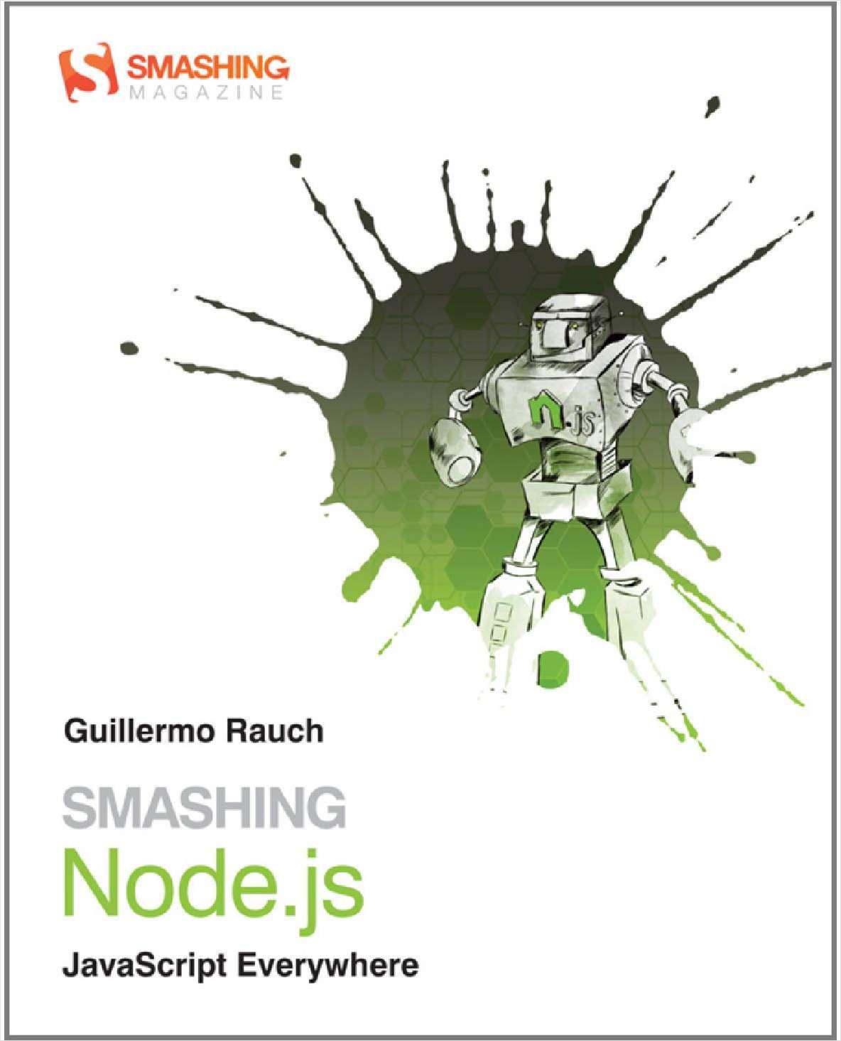 Smashing Node.js: JavaScript Everywhere--Free Sample Chapters