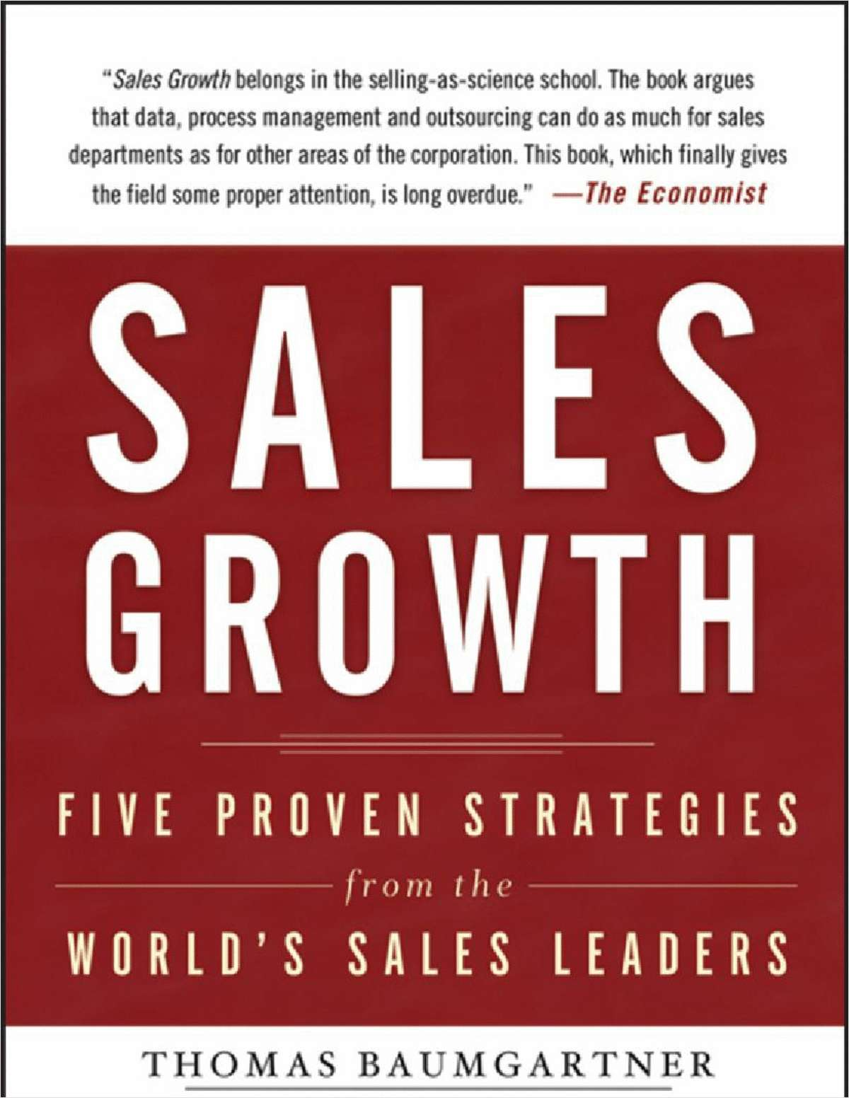 Sales Growth: Five Proven Strategies from the World's Sales Leaders--Free Sample Chapter