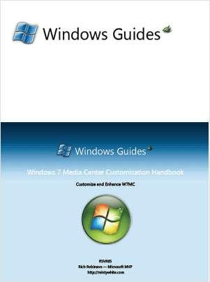 Windows 7 Media Center Customization Handbook