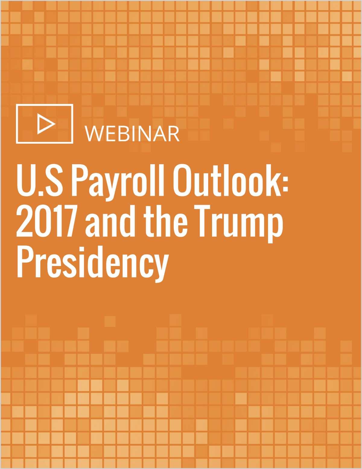 U s payroll outlook 2017 and the trump presidency