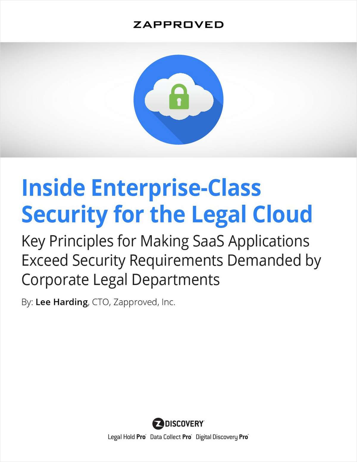 Inside enterprise class security for the legal cloud free zapproved white paper