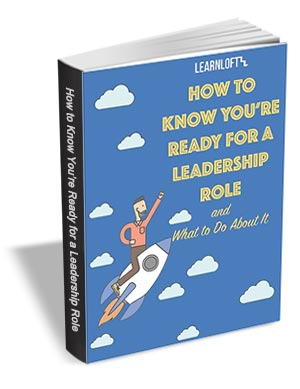 How To Know You're Ready for a Leadership Role and What to Do About It