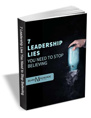 7 Leadership Lies You Need to Stop Believing