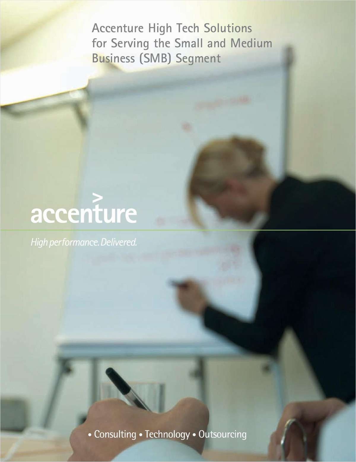 Accenture High Tech Solutions for Serving the Small and Medium Business (SMB) Segment