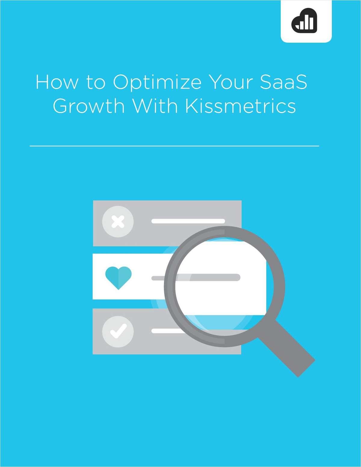 How to Optimize Your SaaS Growth With Kissmetrics