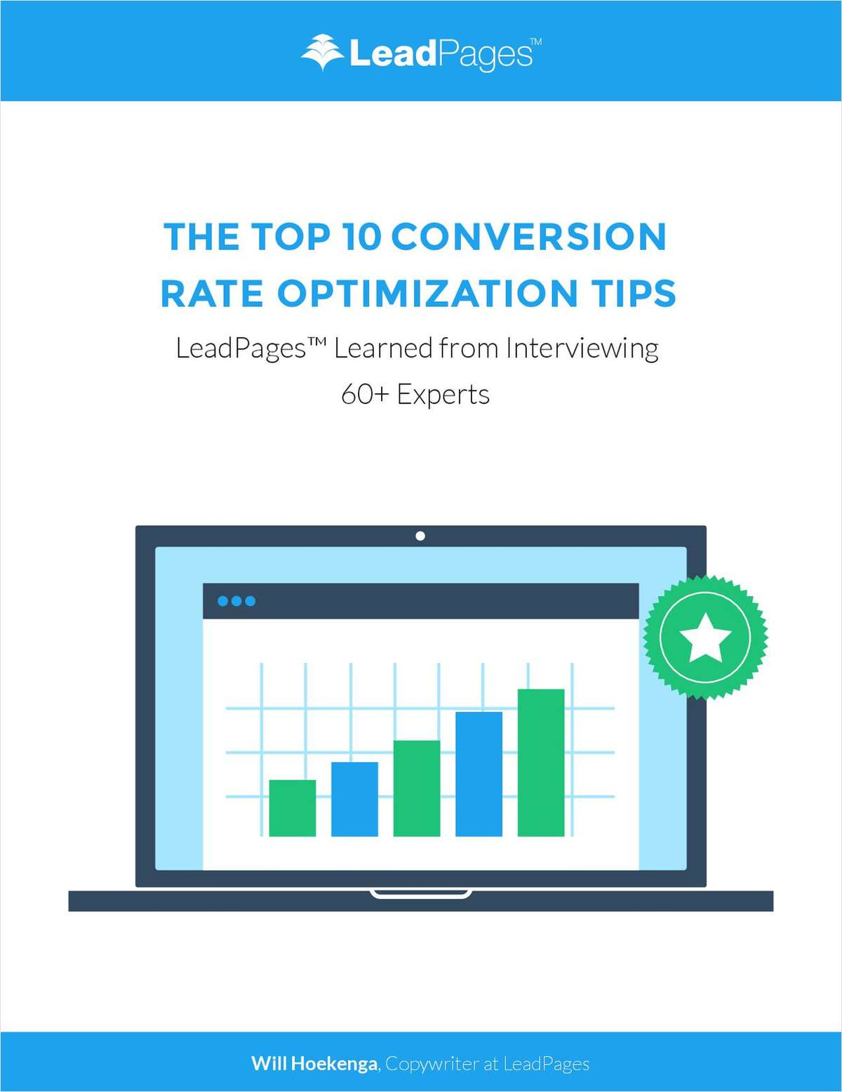 The Top 10 Conversion Rate Optimization Tips LeadPages Learned from Interviewing 60+ Experts