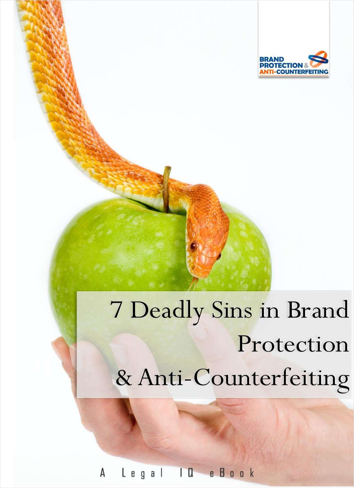 7 Deadly Sins in Brand Protection & Anti-Counterfeiting
