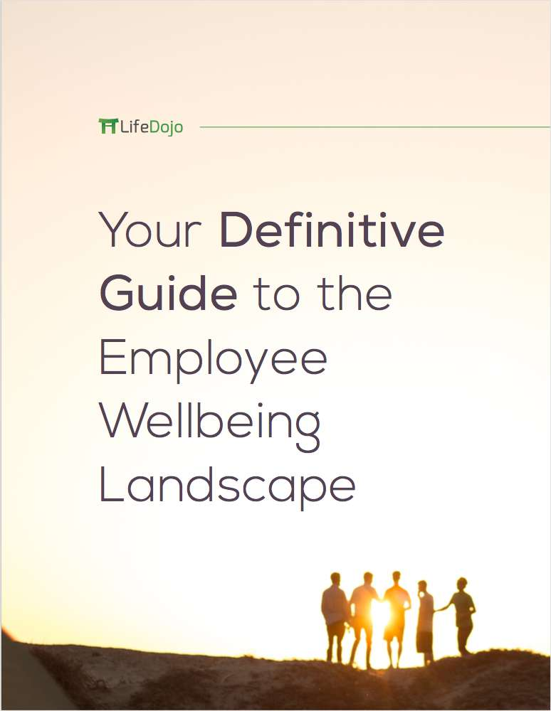 The Definitive Guide to Employee Wellbeing