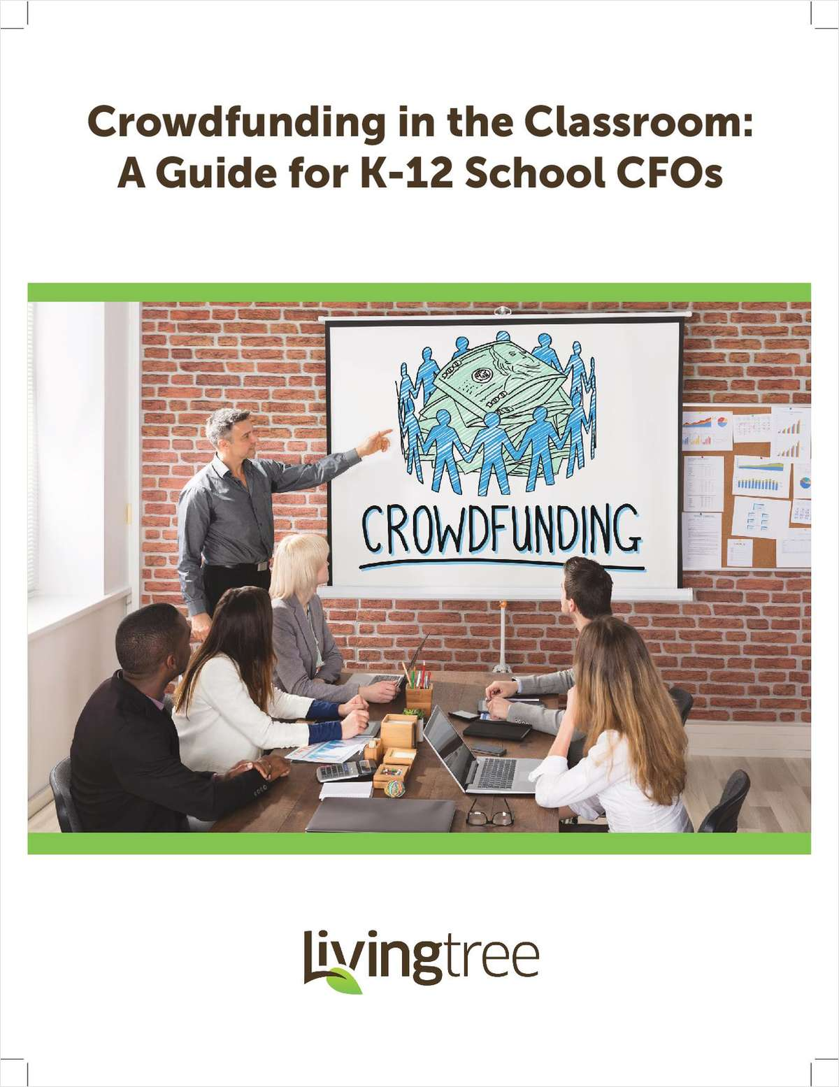 Crowdfunding in the Classroom: A Guide for K-12 School CFOs