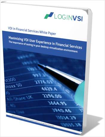 Maximizing VDI User Experience in Financial Services