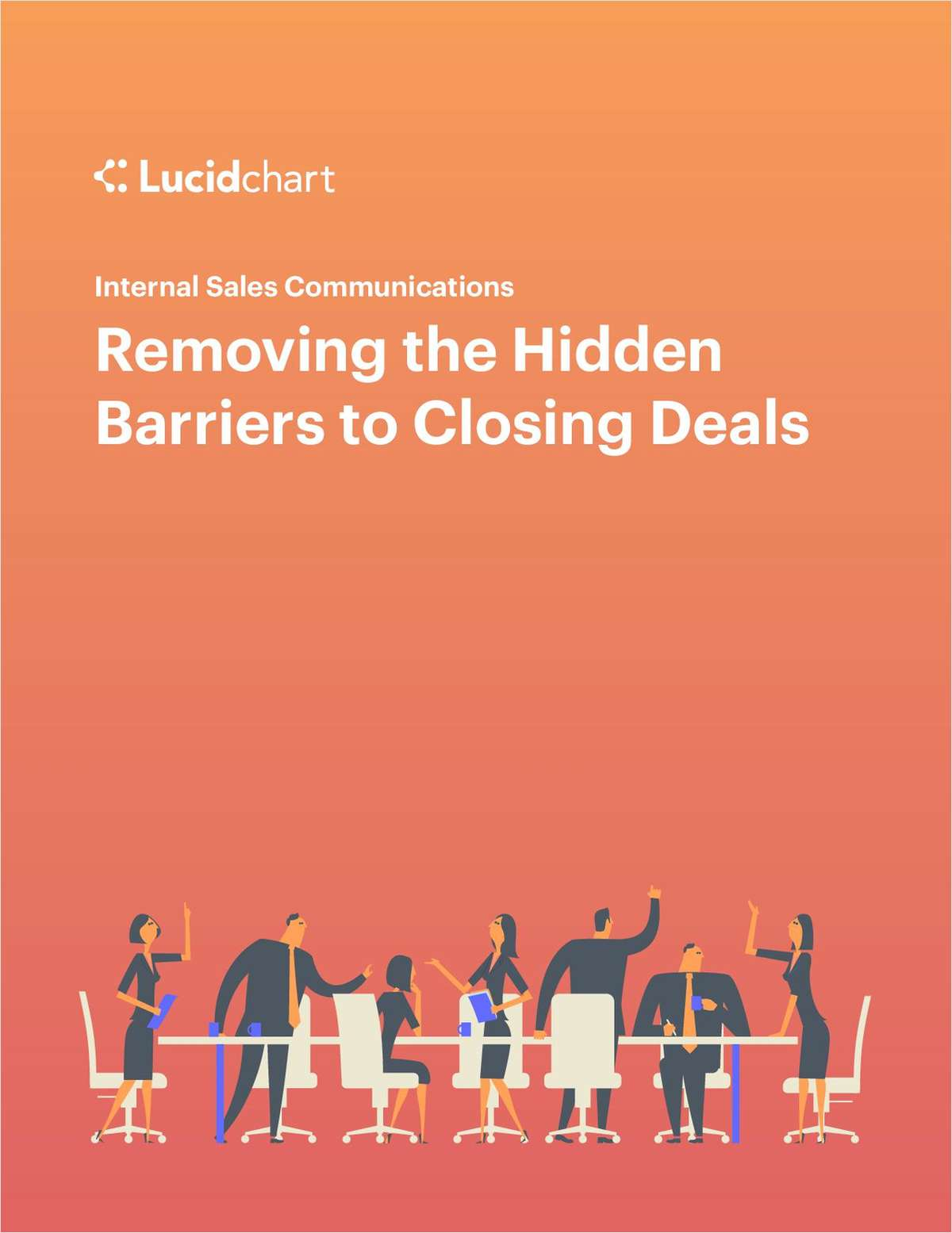 Internal Sales Communications: Removing the Hidden Barriers to Closing Deals