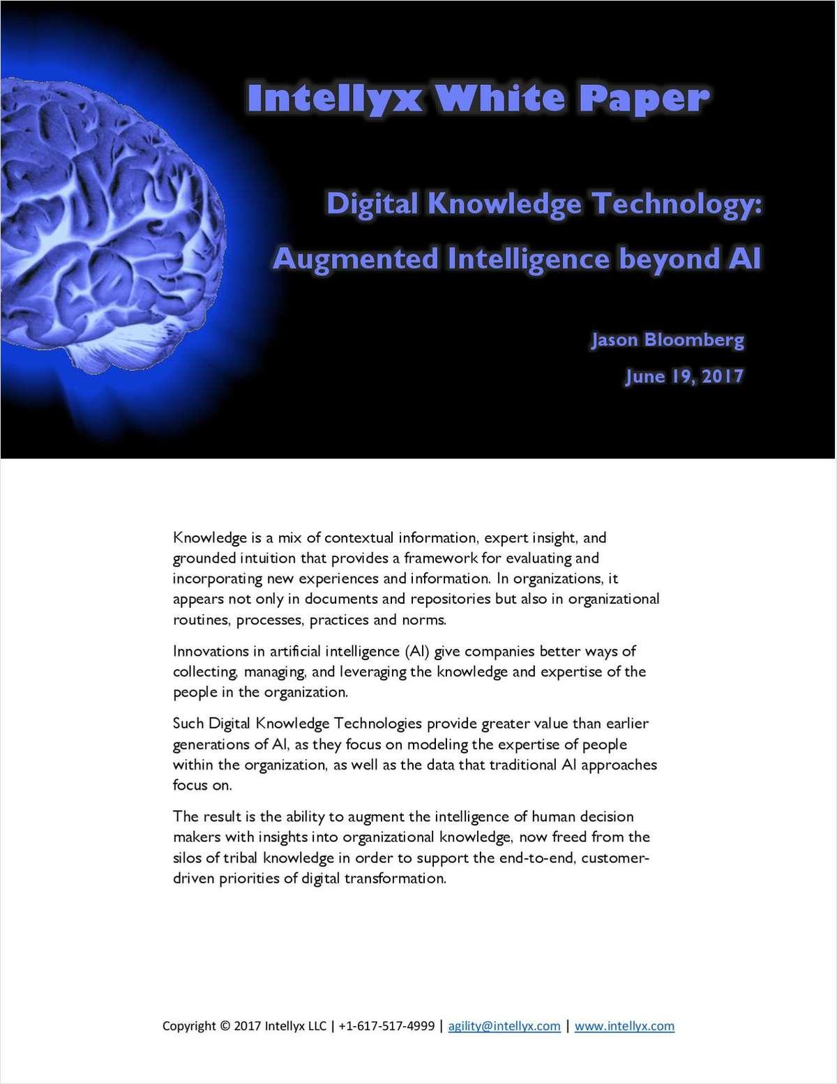 Intellyx: Digital Knowledge Technology: Augmented Intelligence beyond AI