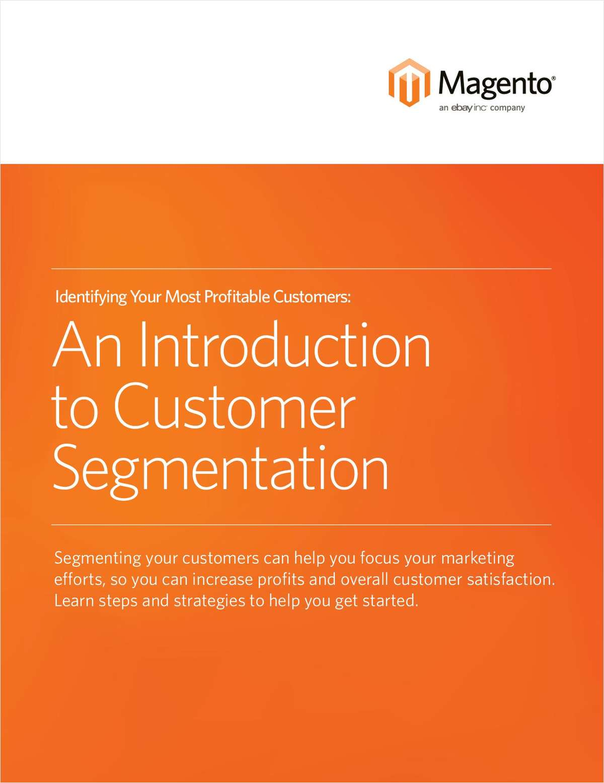 Learn How to Identify Your Most Profitable Customers