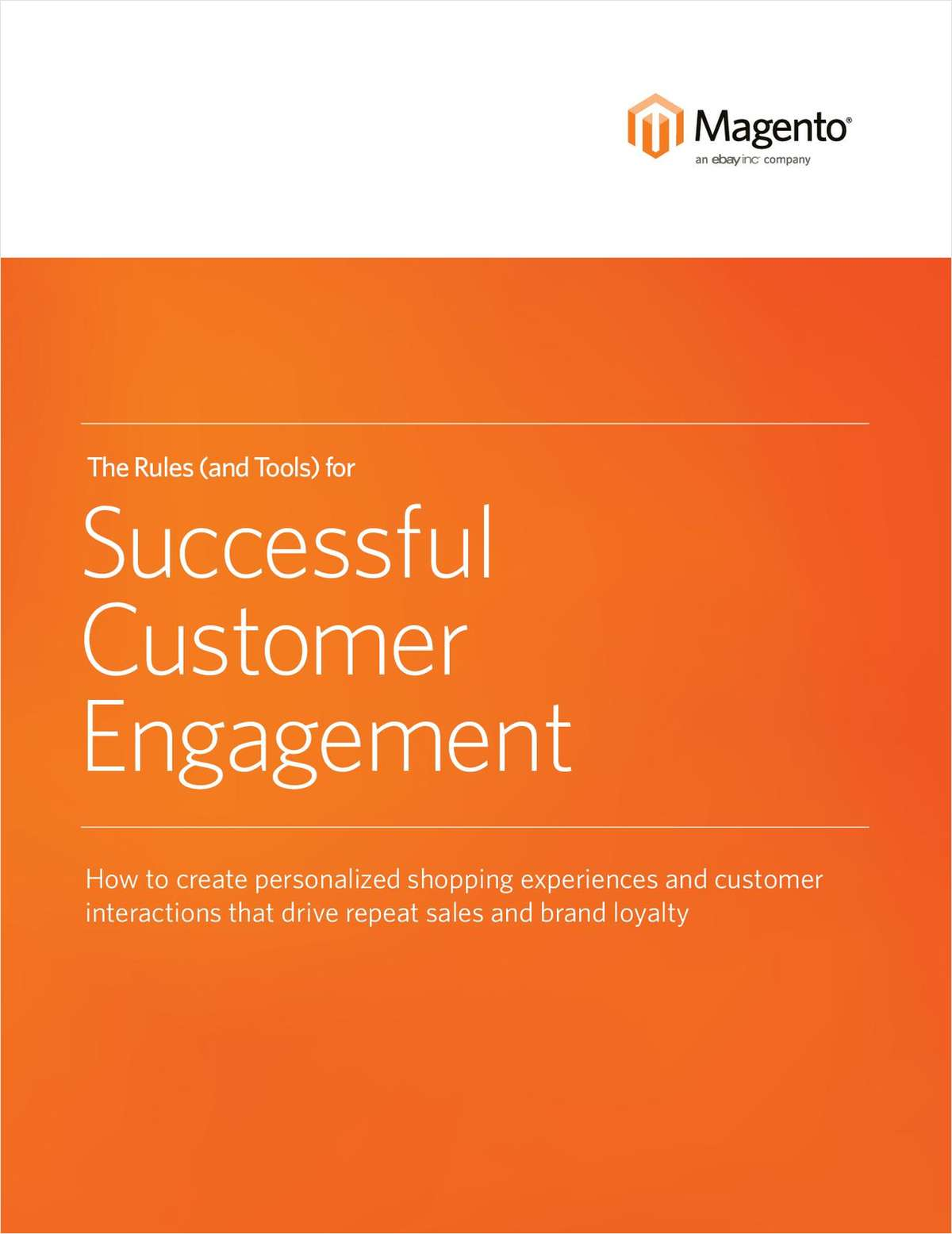 The Rules (and Tools) for Successful Customer Engagement