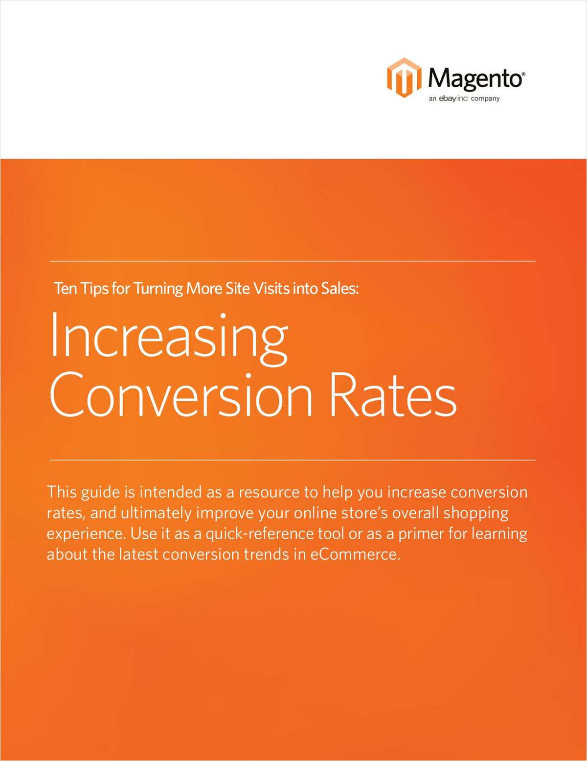 10 Tips to Ignite Conversion Today