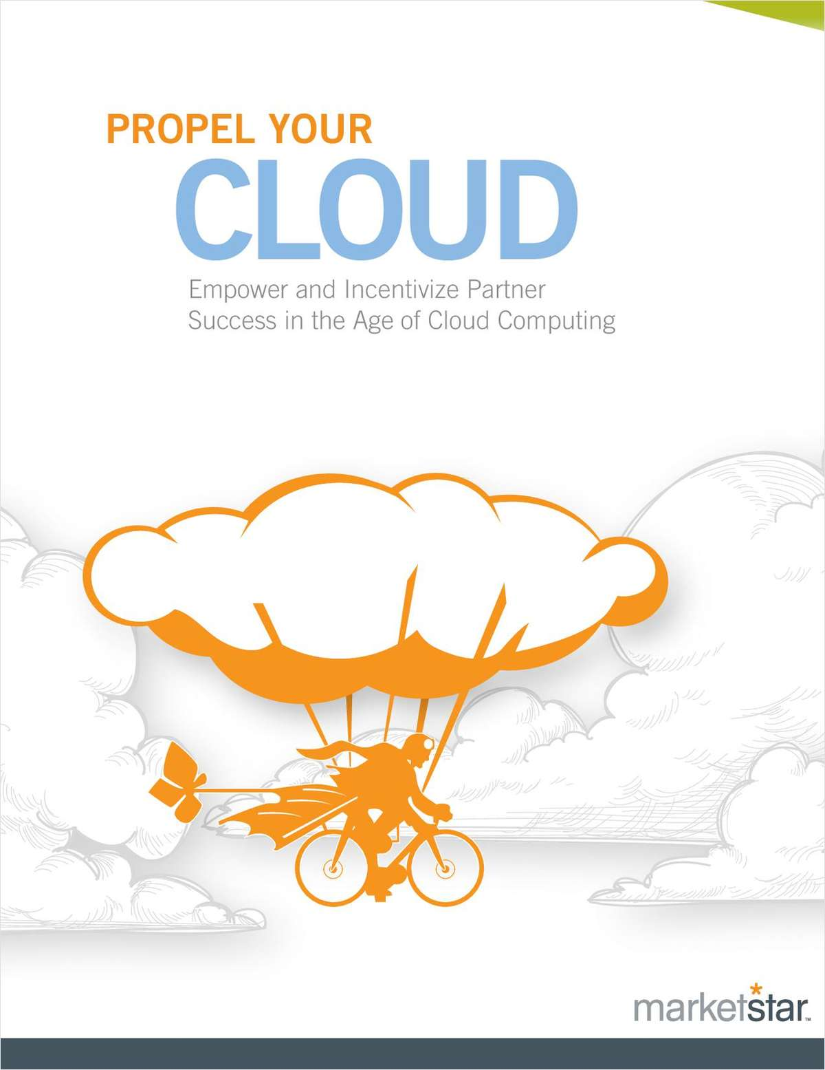 Propel Your Partners into the Cloud