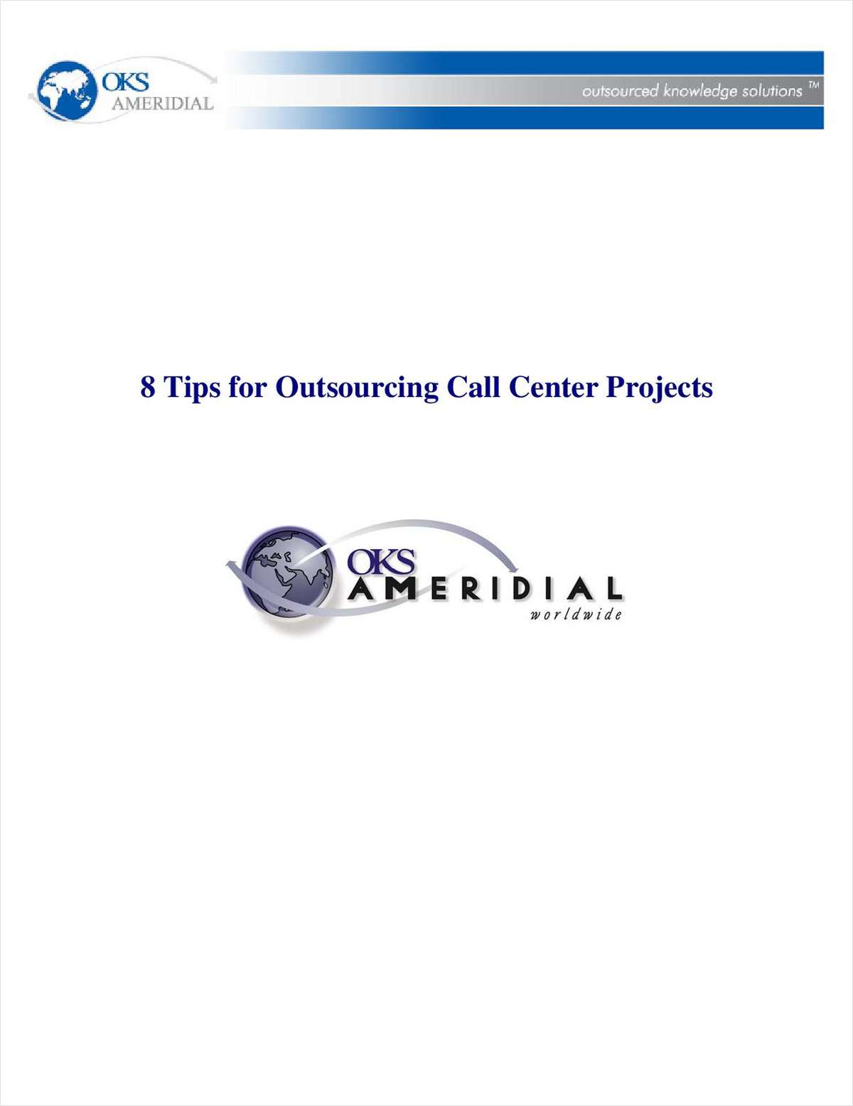 8 Tips for Outsourcing Call Center Projects