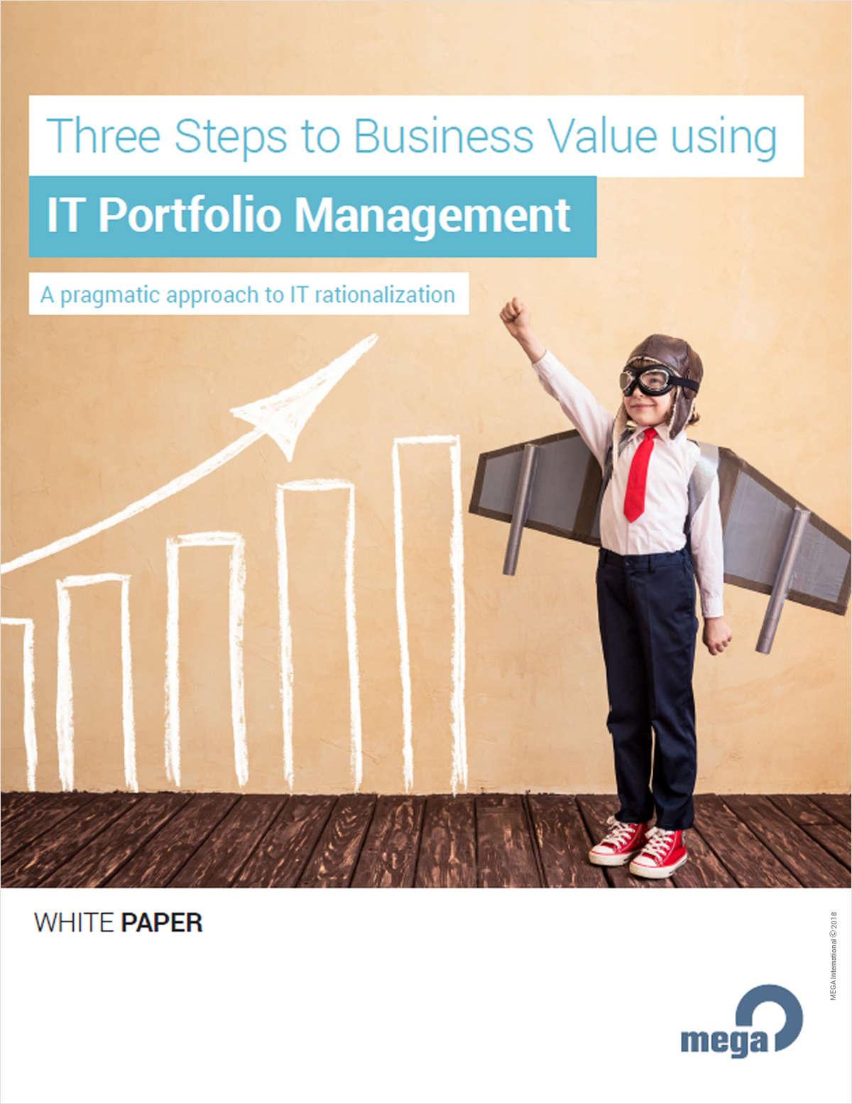 Three Steps to Business Value using IT Portfolio Management