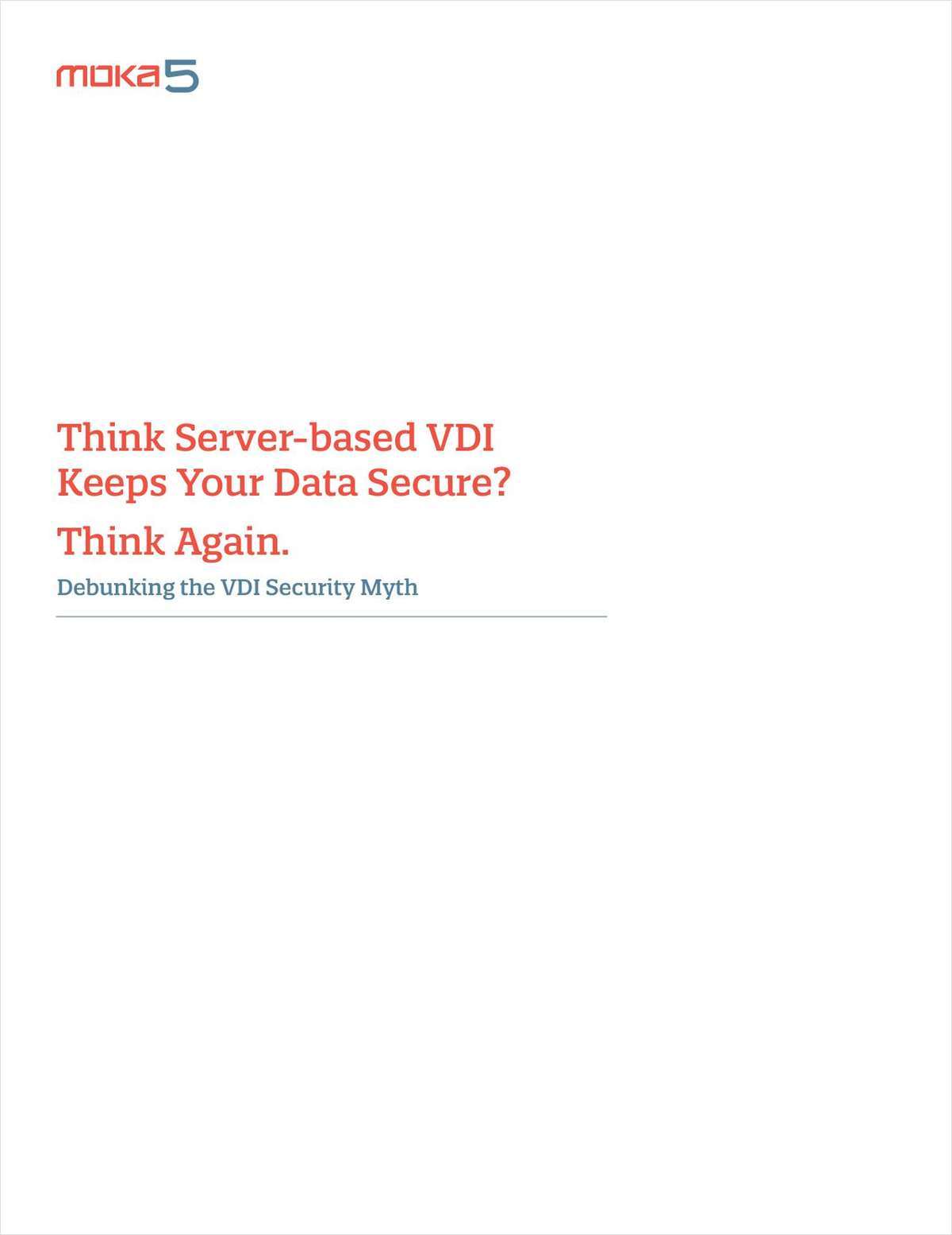 Think Server-based VDI Keeps Your Data Secure -- Think Again