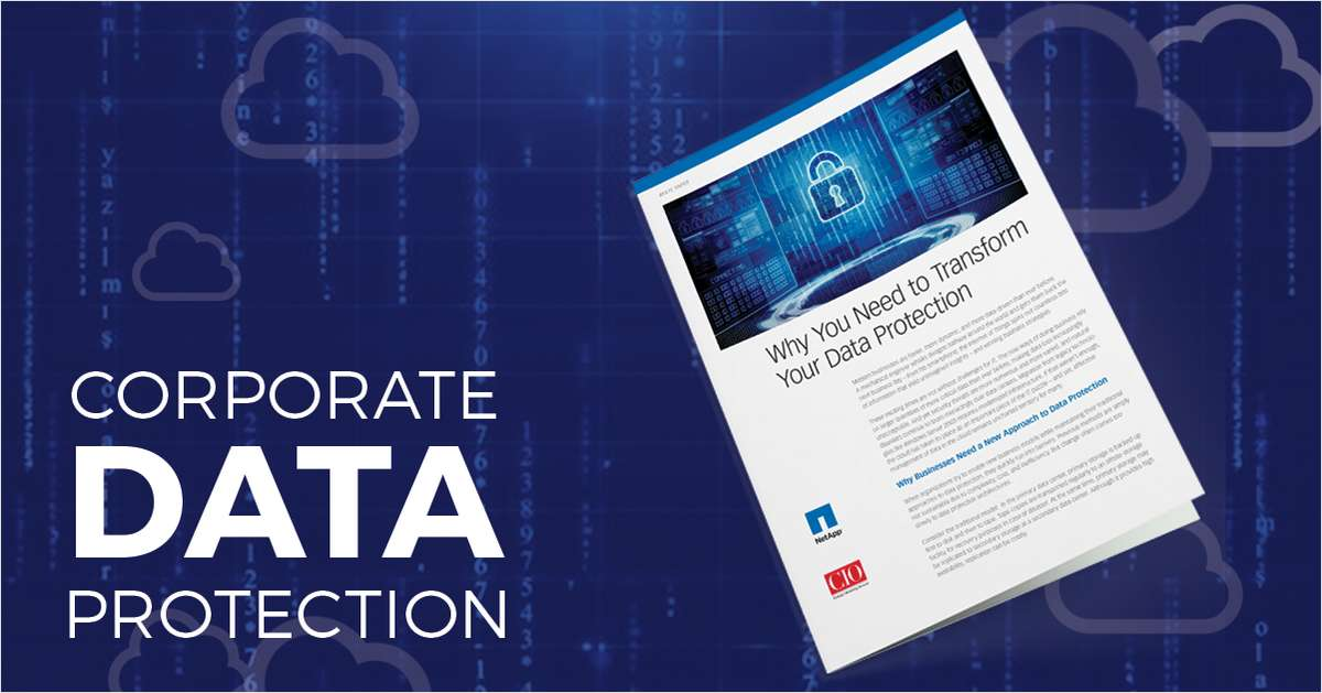 Why You Need to Transform Your Data Protection Now