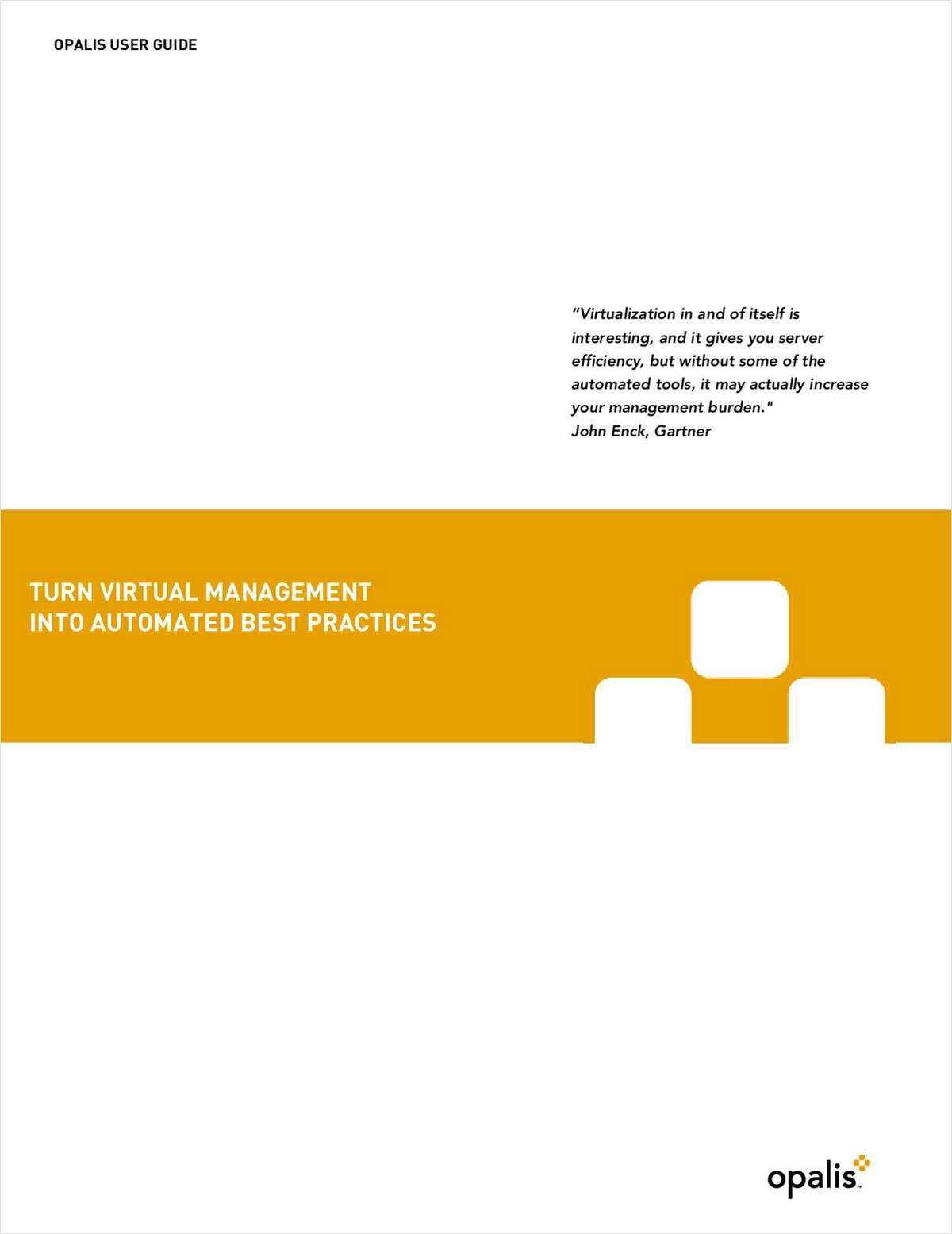 Turn Virtual Management into Automated Best Practices
