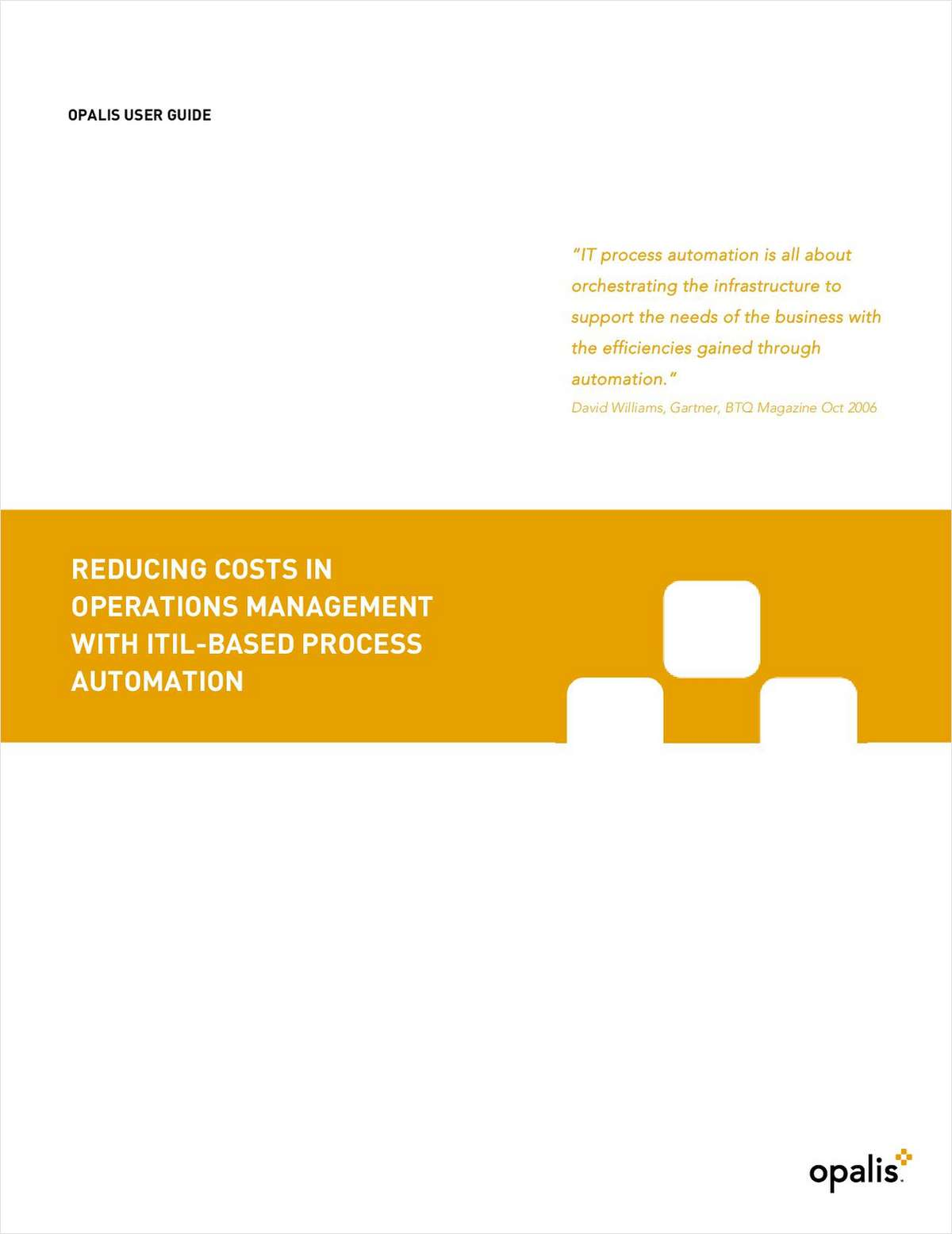 Reducing Costs in Operations Management with ITIL-Based Process Automation