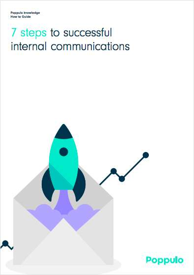 How-To Guide: 7 Steps to Successful Internal Communications