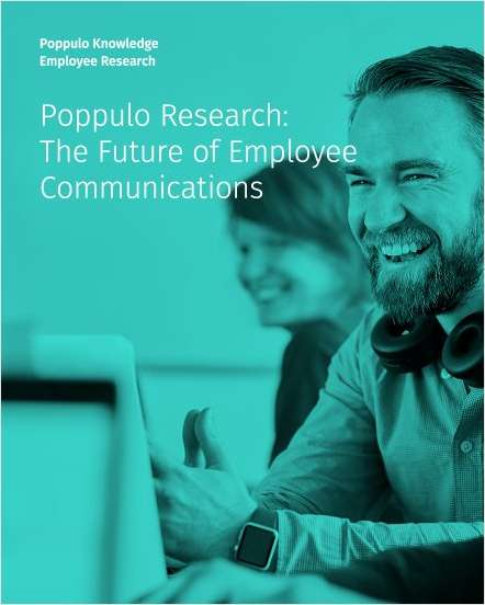 Poppulo Research: The Future of Employee Communications