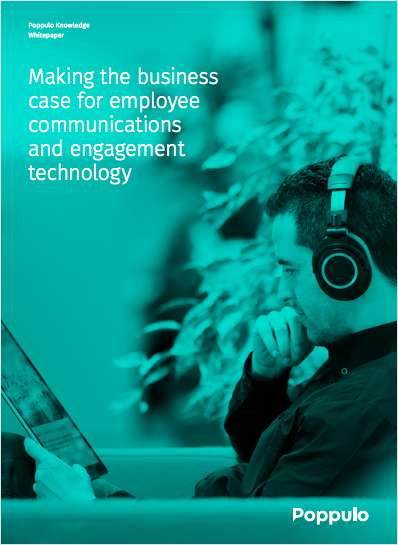 Making the business case for employee communications and engagement technology