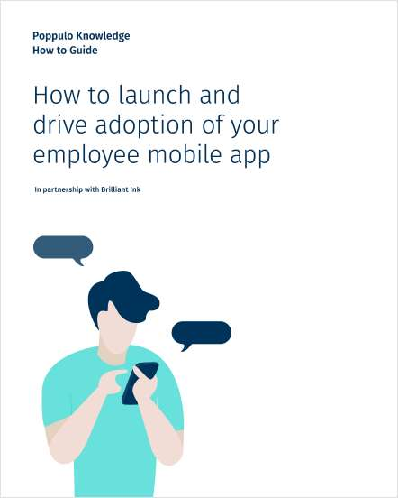 How to launch and drive adoption of your employee mobile app