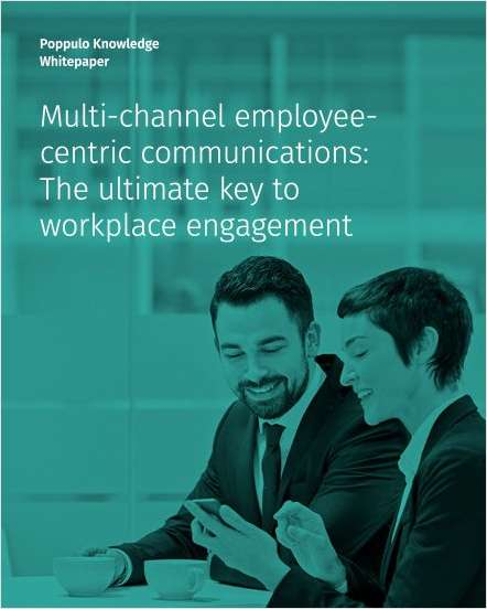 Multi-Channel Employee-Centric Communications: The Ultimate Key to Workplace Engagement