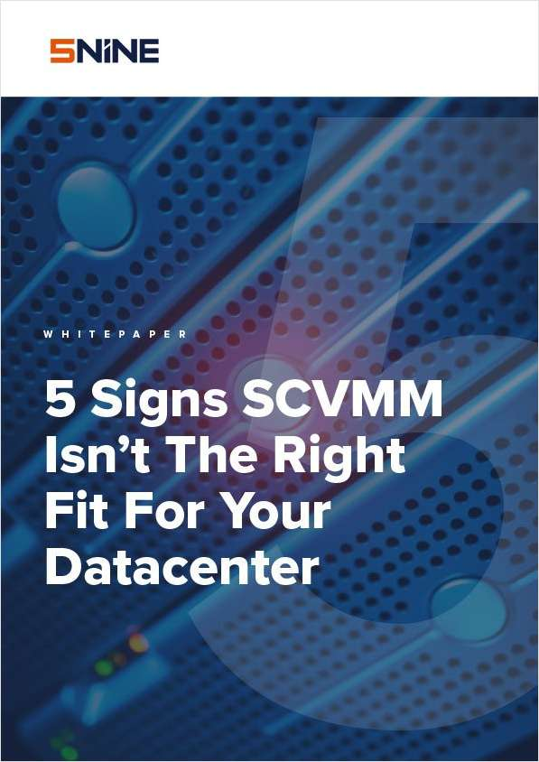 5 Signs SCVMM Isn't The Right Fit For Your Datacenter