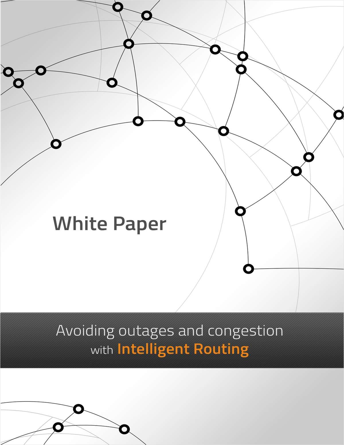 Avoiding Outages and Congestion with Intelligent Routing