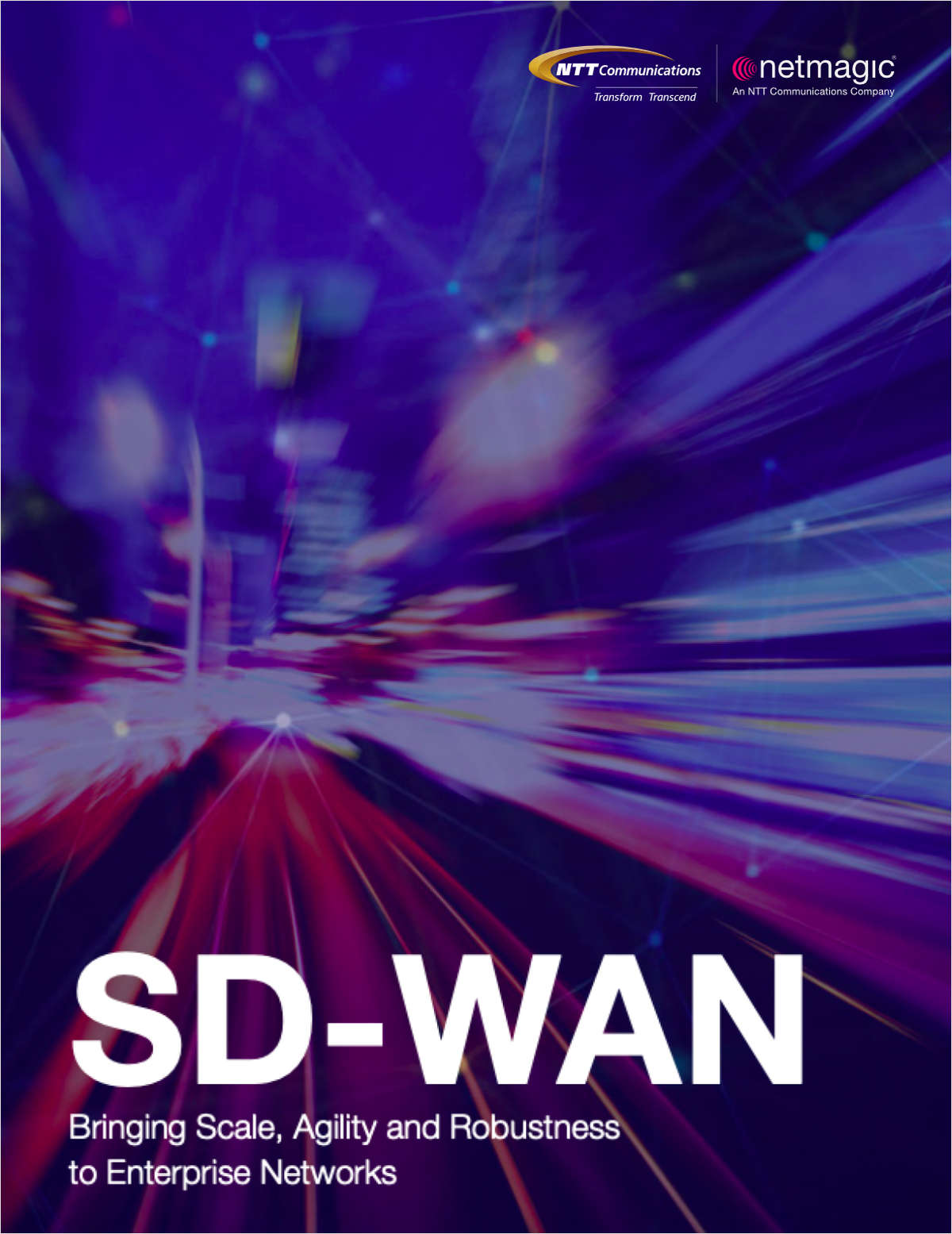 SD-WAN: Bringing Scale, Agility and Robustness to Enterprise Networks