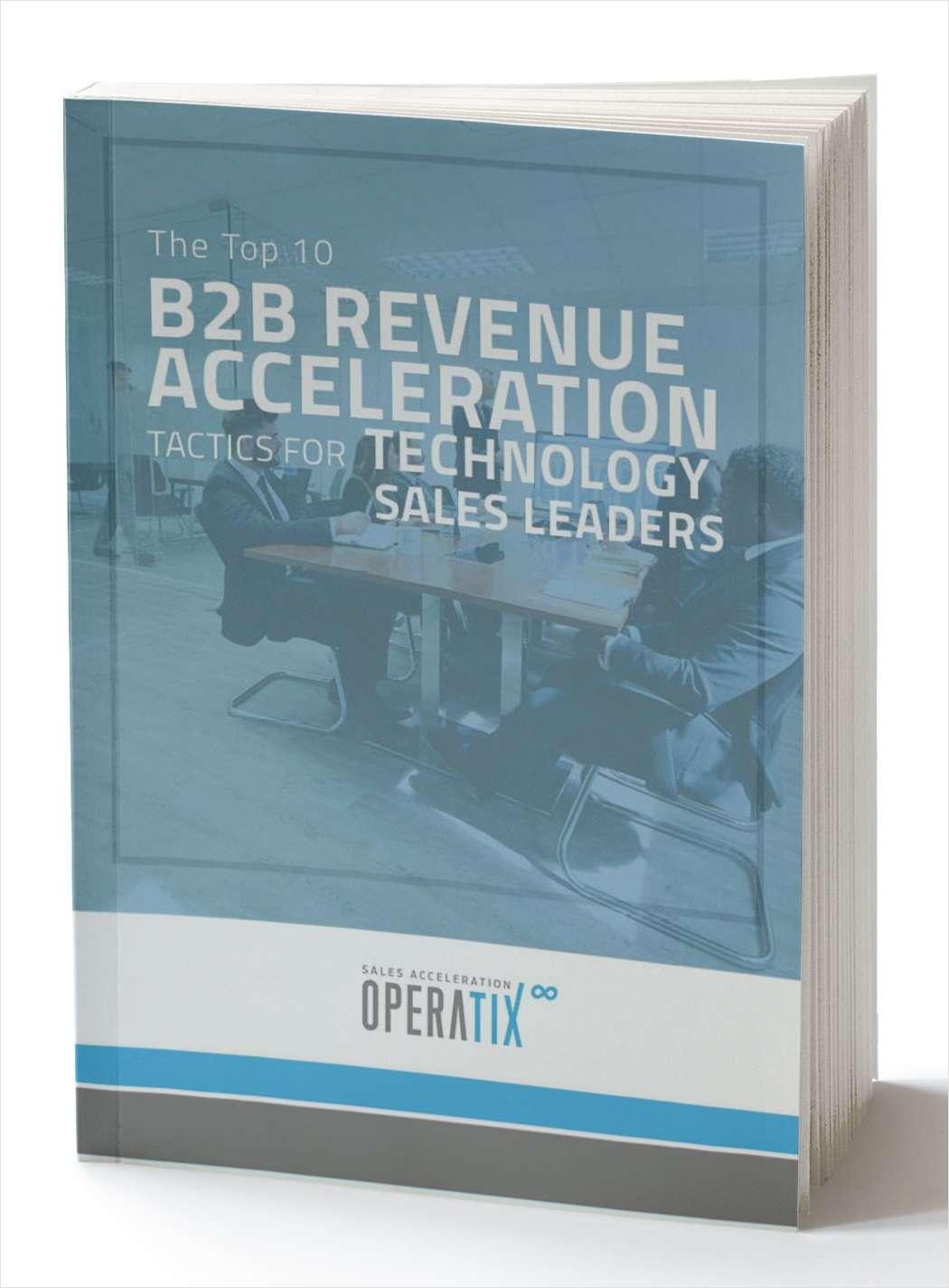 B2B Revenue Acceleration Tactics for Technology Sales Leaders