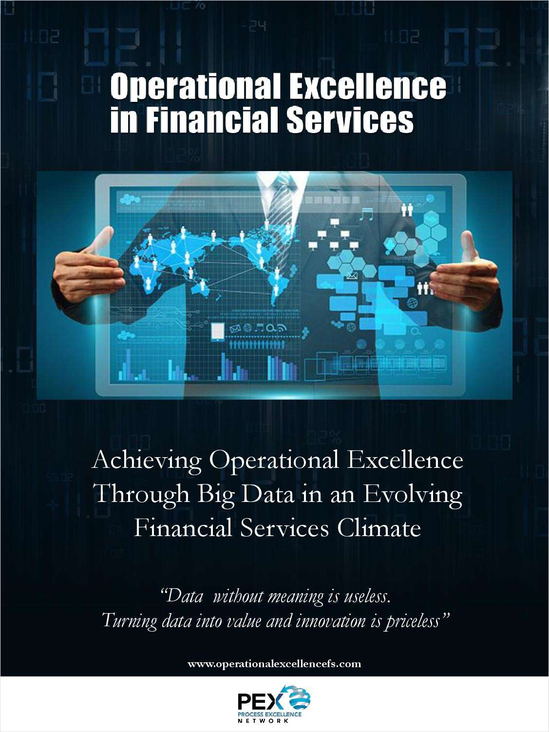 Achieving Operational Excellence Through Big Data in an Evolving Financial Services Climate