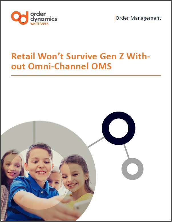 Surviving Generation-Z in Retail: It's About the Omnichannel Order Management