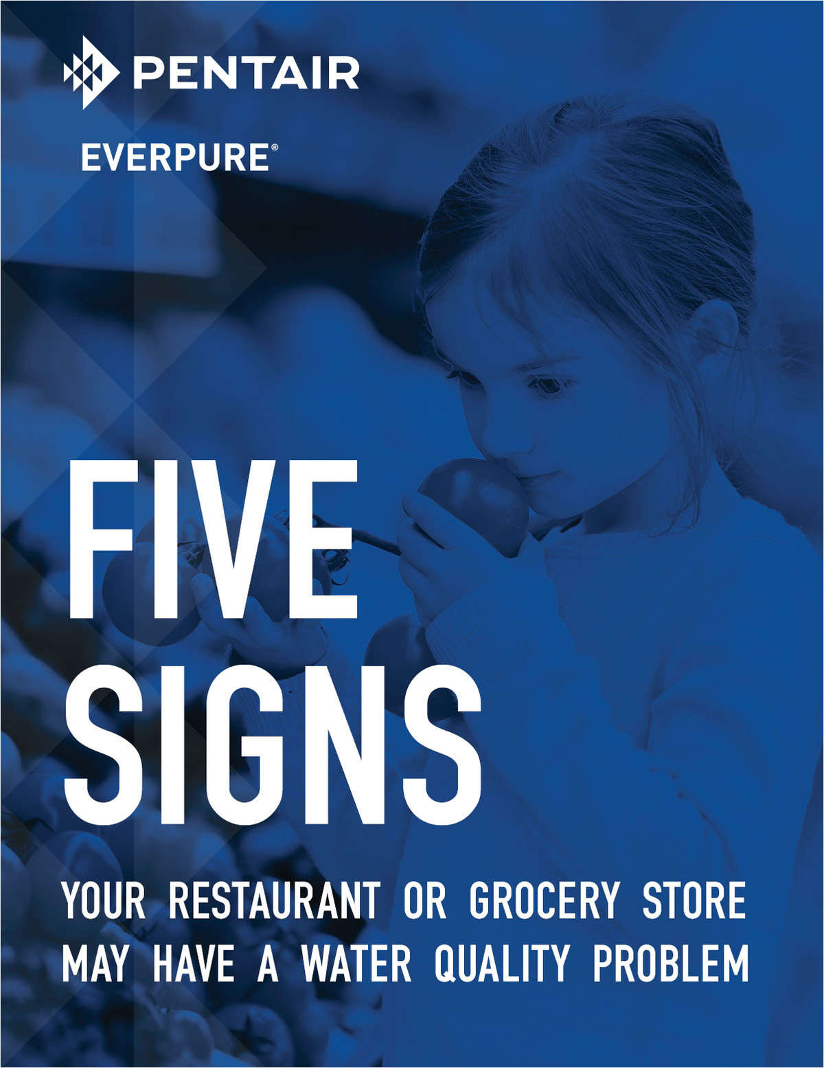 Pentair Everpure® Article: Five Signs Your Restaurant or Grocery Store May Have a Water Quality Problem