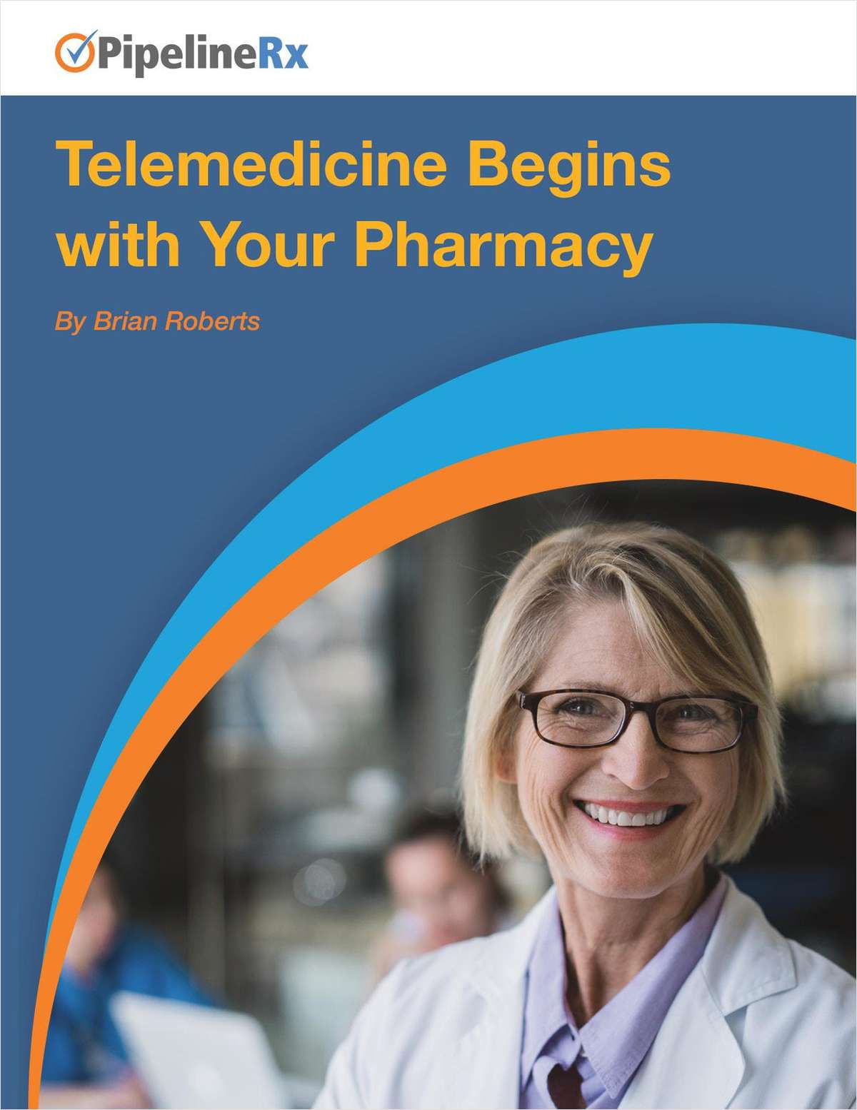 Telemedicine Begins with Your Pharmacy