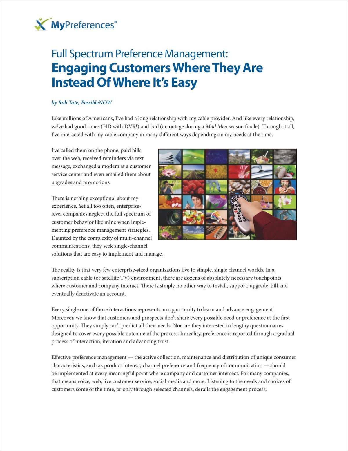Full Spectrum Preference Management: Engaging Customers Where They Are Instead Of Where It's Easy